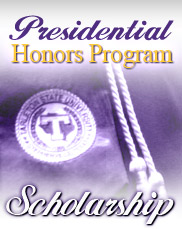 More information on the Presidential Honors Program and scholarship